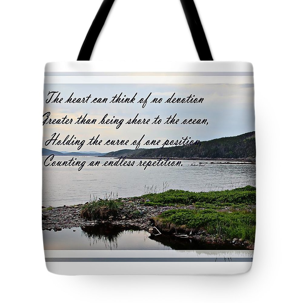 Devotion By Poet Robert Frost Tote Bag featuring the photograph Devotion By Poet Robert Frost by Barbara Griffin