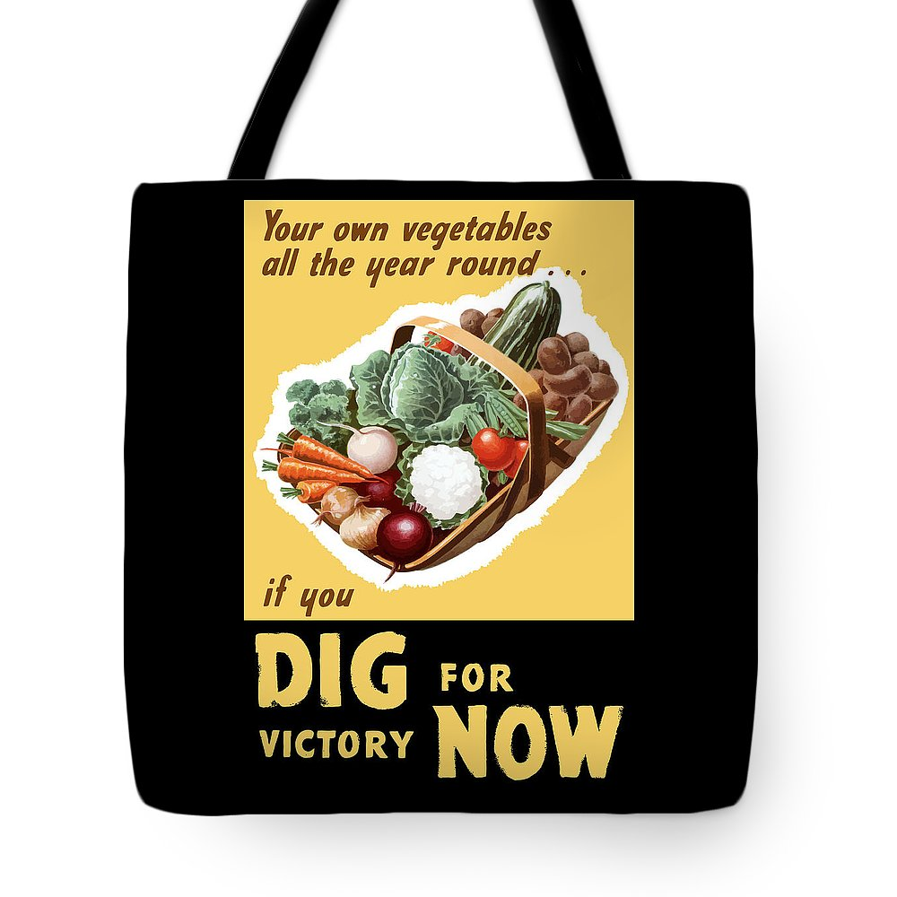 Victory Garden Tote Bag featuring the painting Dig For Victory Now by War Is Hell Store