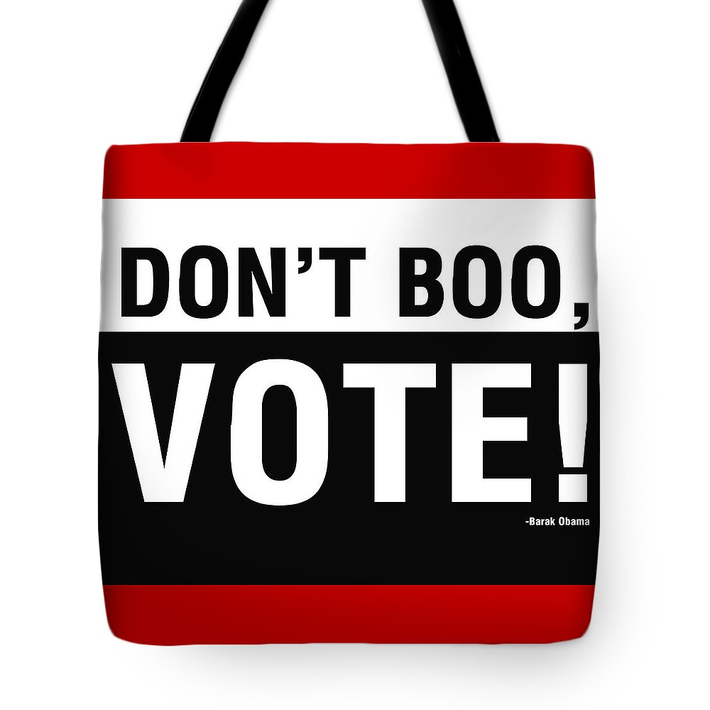Don't Boo Vote Tote Bag featuring the digital art Don't Boo Vote- Art By Linda Woods by Linda Woods