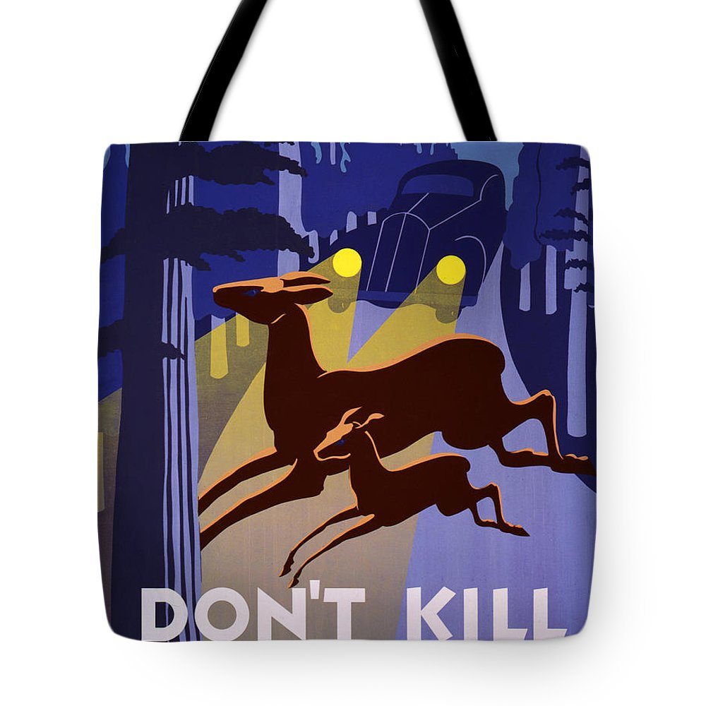 Don't Kill Our Wild Life Tote Bag featuring the painting Don't Kill Our Wild Life by Celestial Images