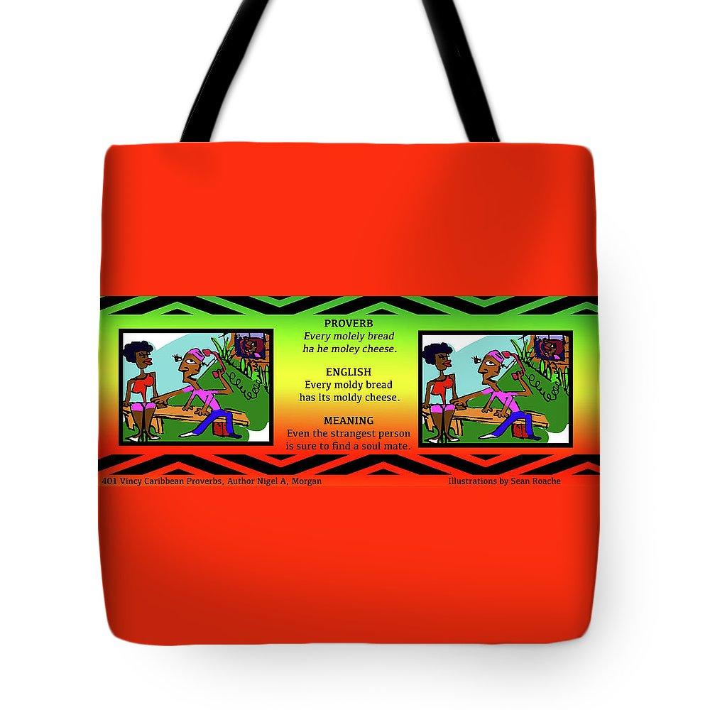 Vincy Tote Bag featuring the digital art Every Moley Bread Ha He Moley Cheese by Sean Roache