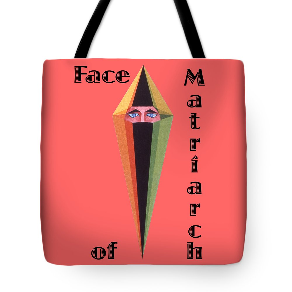 Painting Tote Bag featuring the painting Face of Matriarch text by Michael Bellon