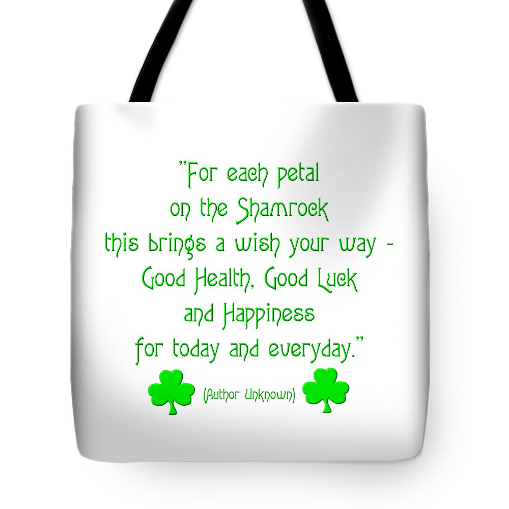 For Each Petal On The Shamrock This Brings A Wish Your Way Tote Bag featuring the digital art For Each Petal On The Shamrock by Rose Santuci-Sofranko