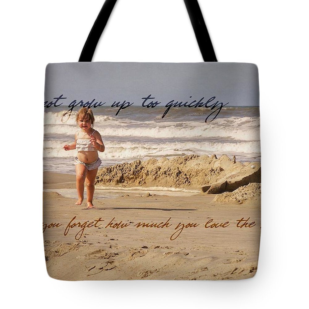 Child Tote Bag featuring the photograph Forever Young Quote by JAMART Photography