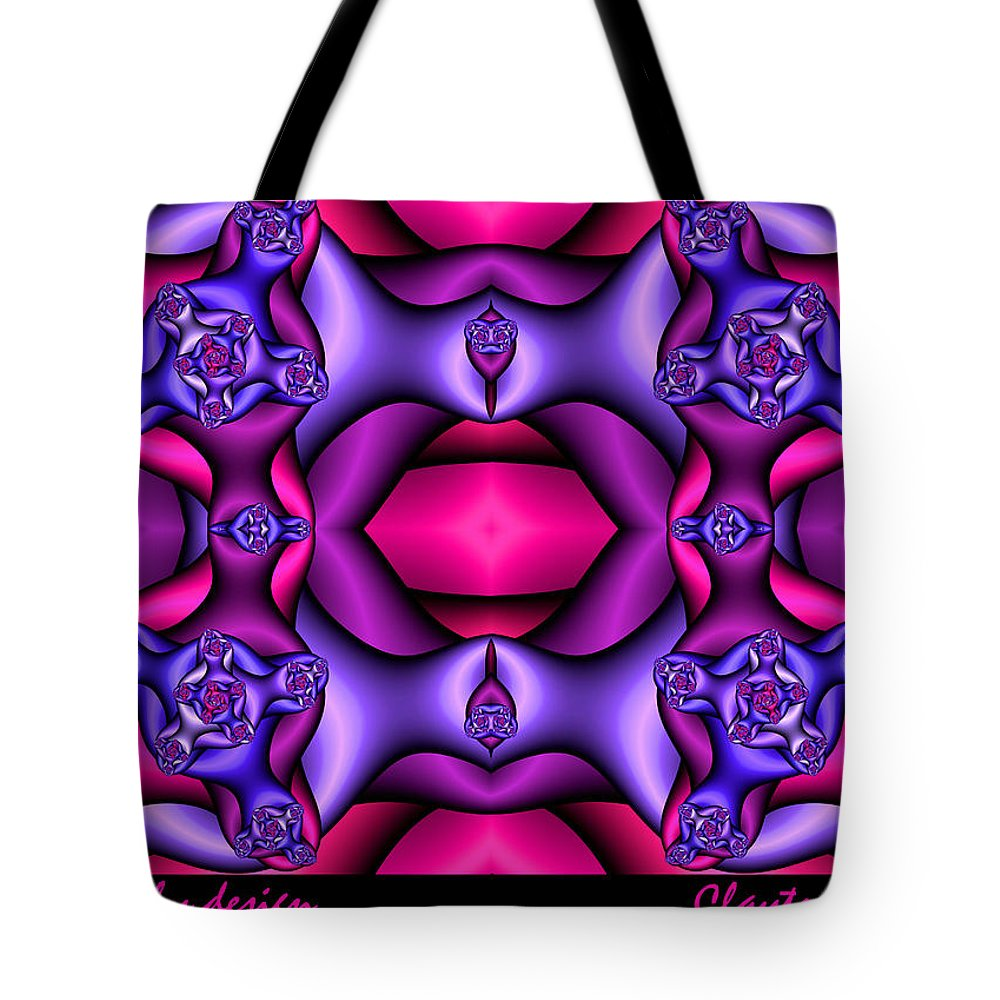 Tote Bag featuring the digital art Fractals By Design by Clayton Bruster