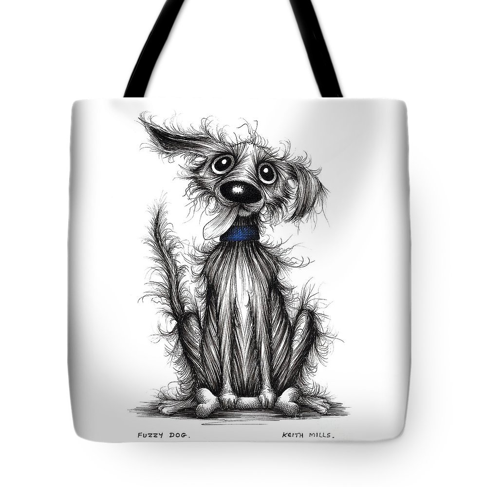 Fuzzy Dog Tote Bag featuring the drawing Fuzzy Dog by Keith Mills