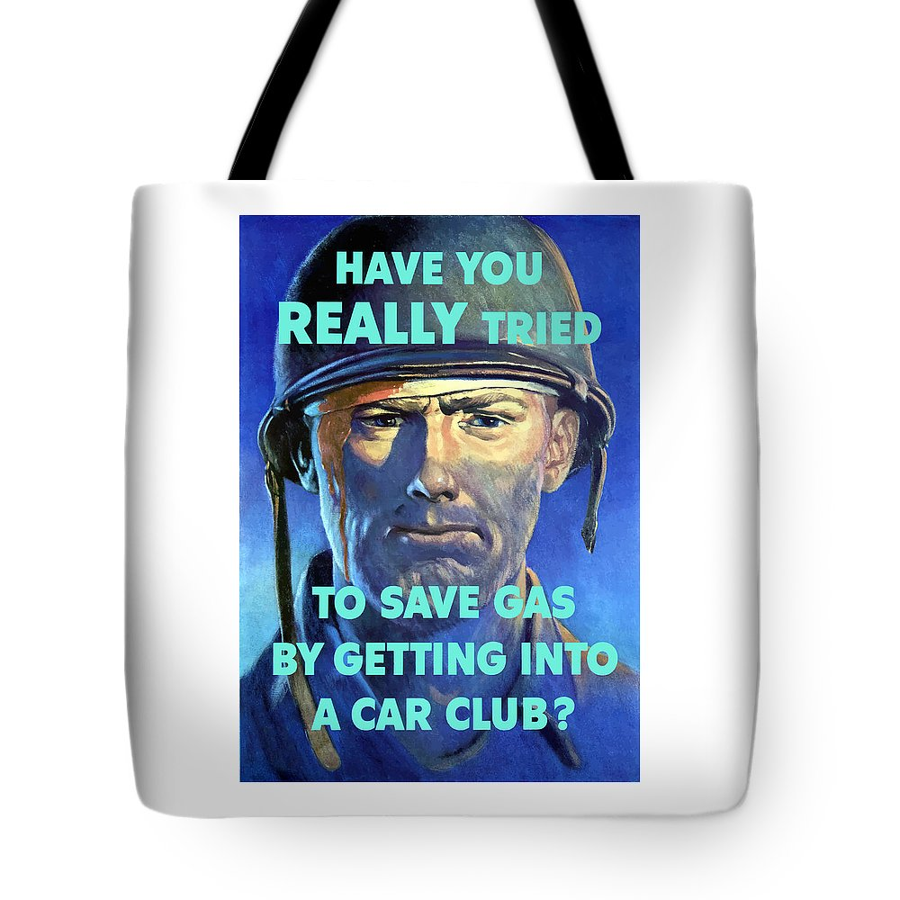 Wounded Soldier Tote Bag featuring the painting Gas Conservation Ww2 Poster by War Is Hell Store