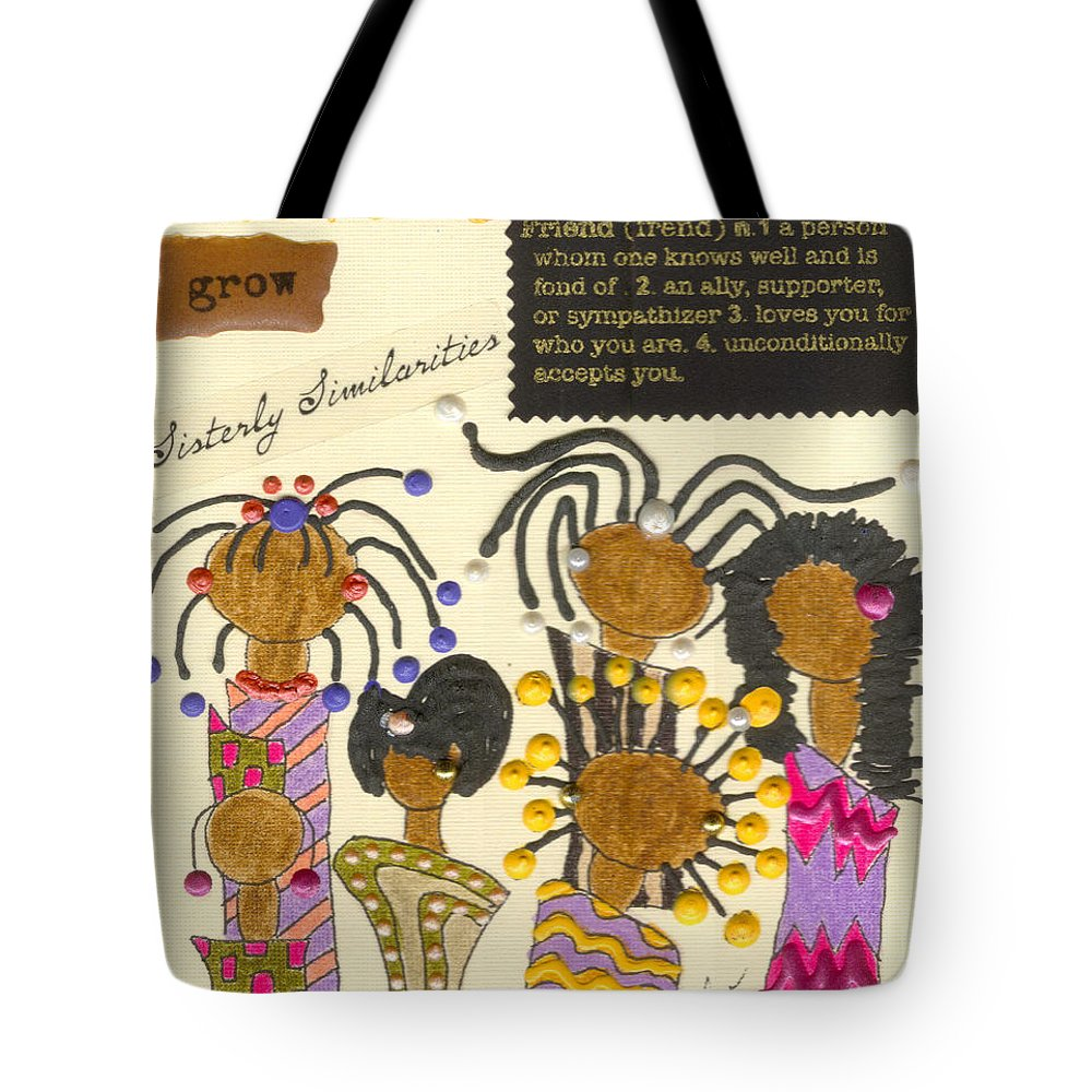 Understanding Tote Bag featuring the mixed media Girlfriends by Angela L Walker