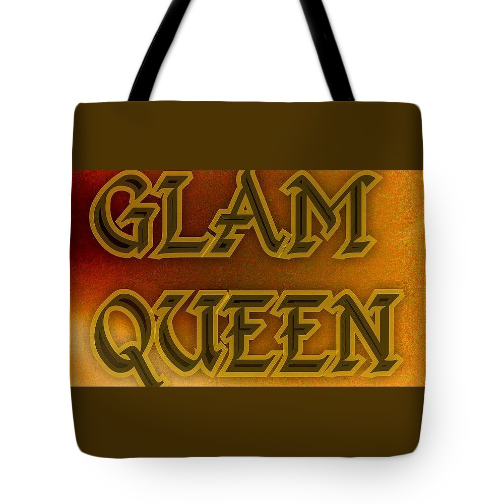 Queen Tote Bag featuring the digital art Glam Queen by Shirl Denise Frisby