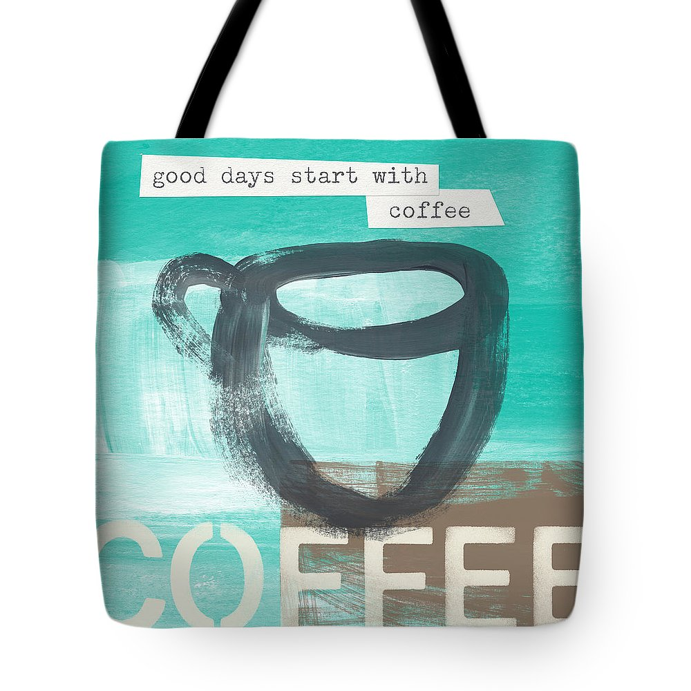 Coffee Tote Bag featuring the painting Good Days Start With Coffee In Blue- Art By Linda Woods by Linda Woods