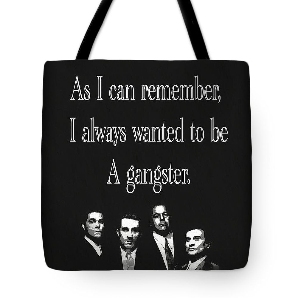 fc60800c1bf Goodfellas Quote Tote Bag for Sale by Dan Sproul