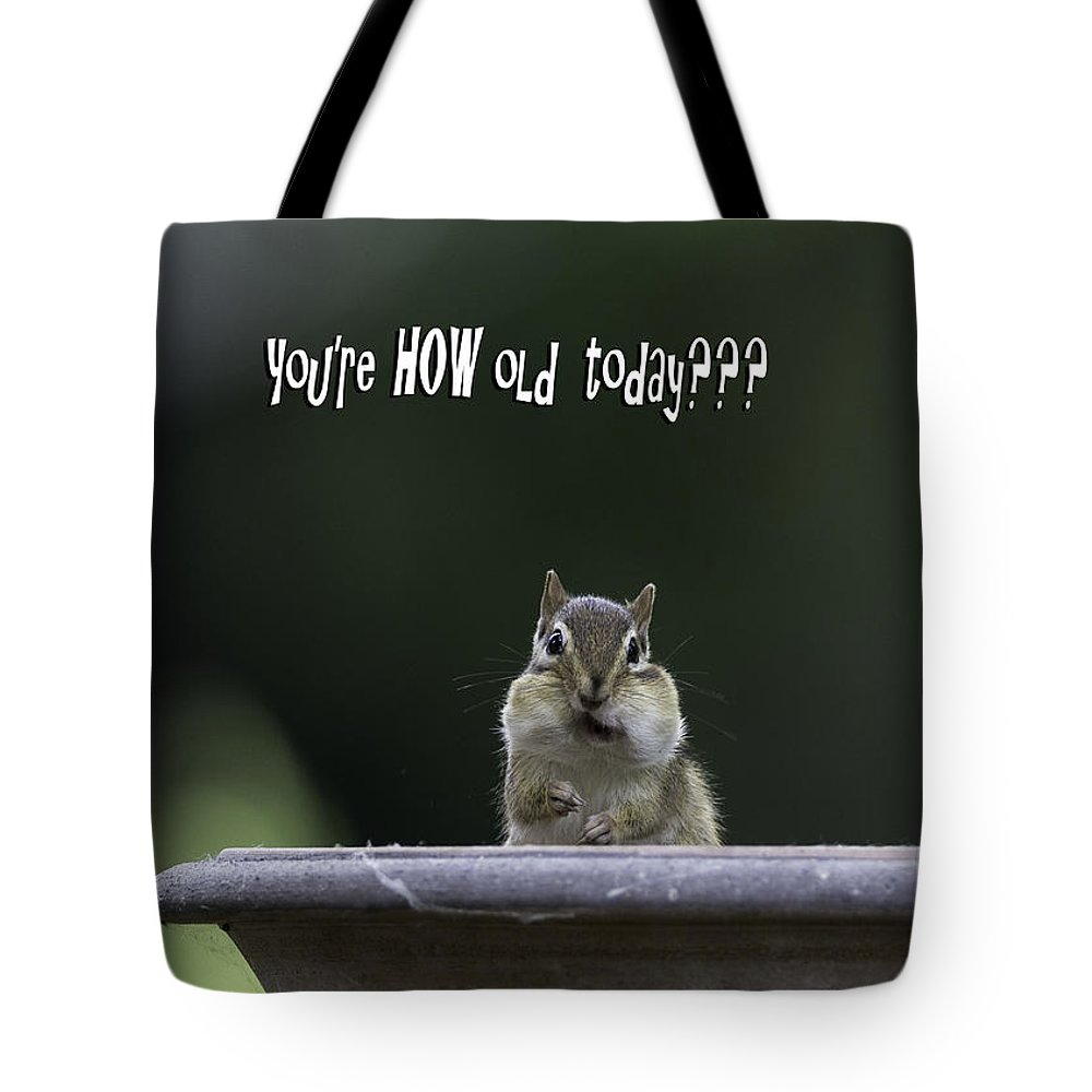 Happy Tote Bag featuring the photograph Happy Birthday by Everet Regal