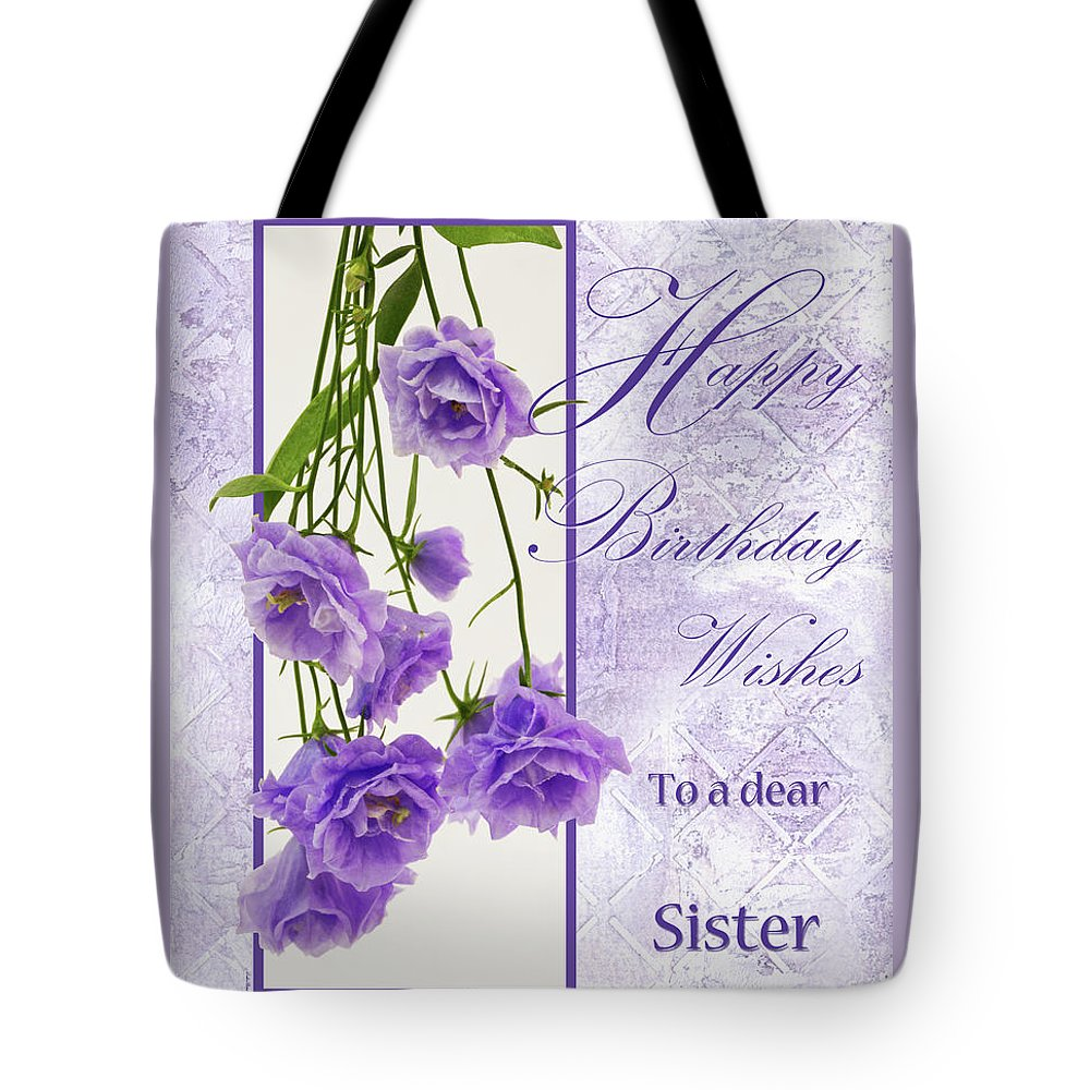 Happy Birthday Wishes To A Dear Sister Tote Bag For Sale By Sandra
