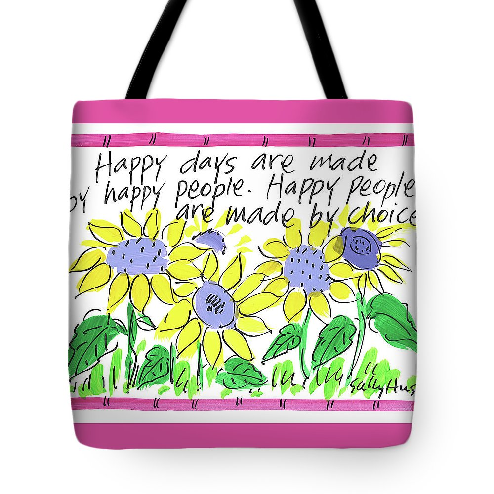 Sunflowers Tote Bag featuring the painting Happy Days by Sally Huss