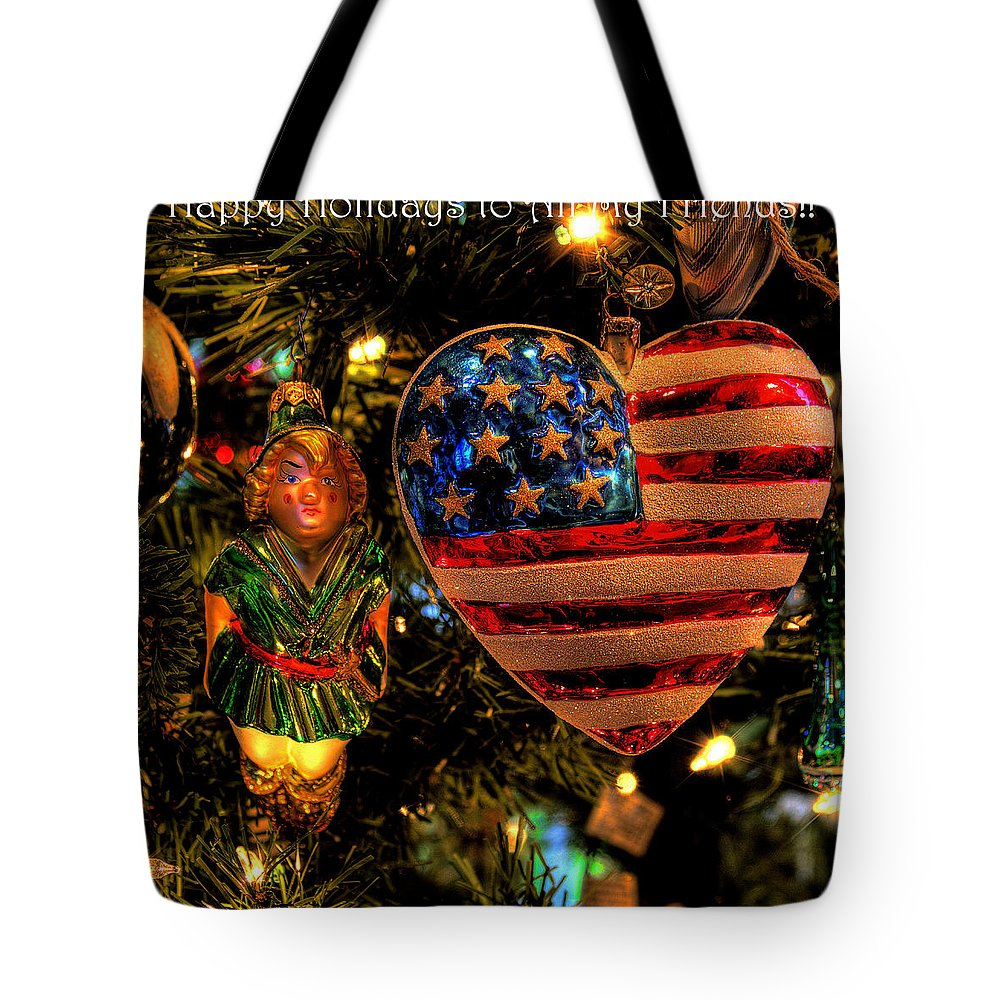 Holiday Tote Bag featuring the photograph Happy Holidays To All My Faa Friends by David Patterson