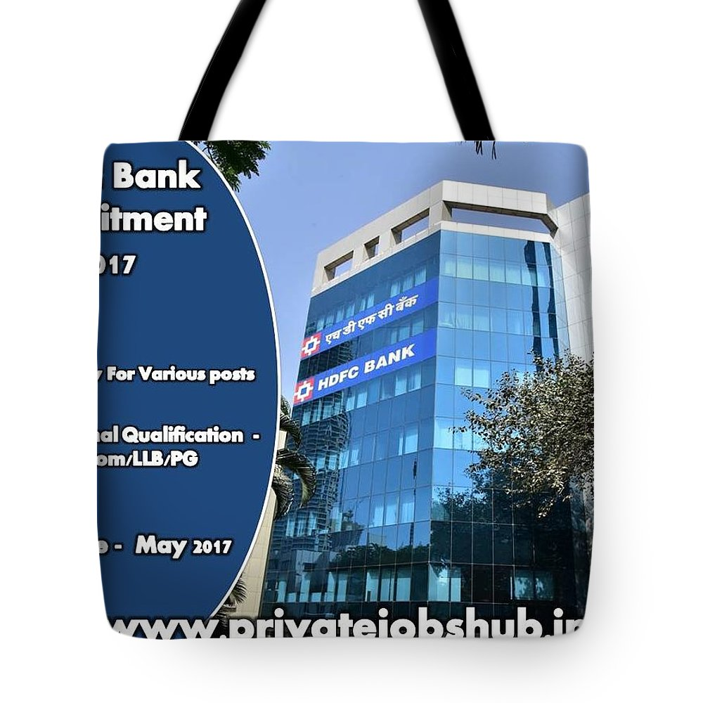 Hdfc Bank Recruitment Tote Bag featuring the photograph Hdfc Bank Recruitment by Private Jobs Hub