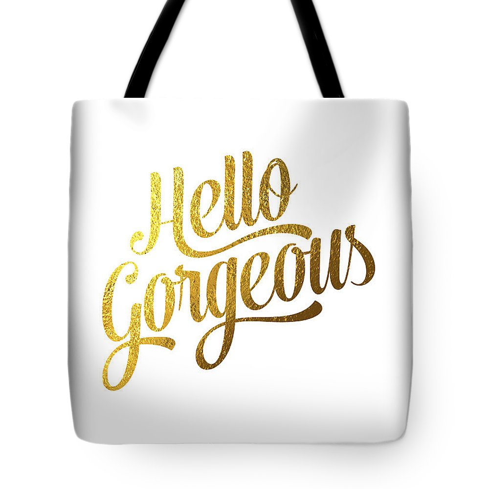 Hello Gorgeous Tote Bag featuring the digital art Hello Gorgeous by BONB Creative