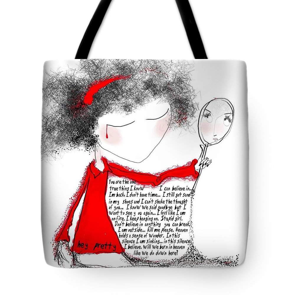 Pretty Woman Crying Tears Red Words Mirror Girls Tote Bag featuring the digital art Hey pretty by Veronica Jackson