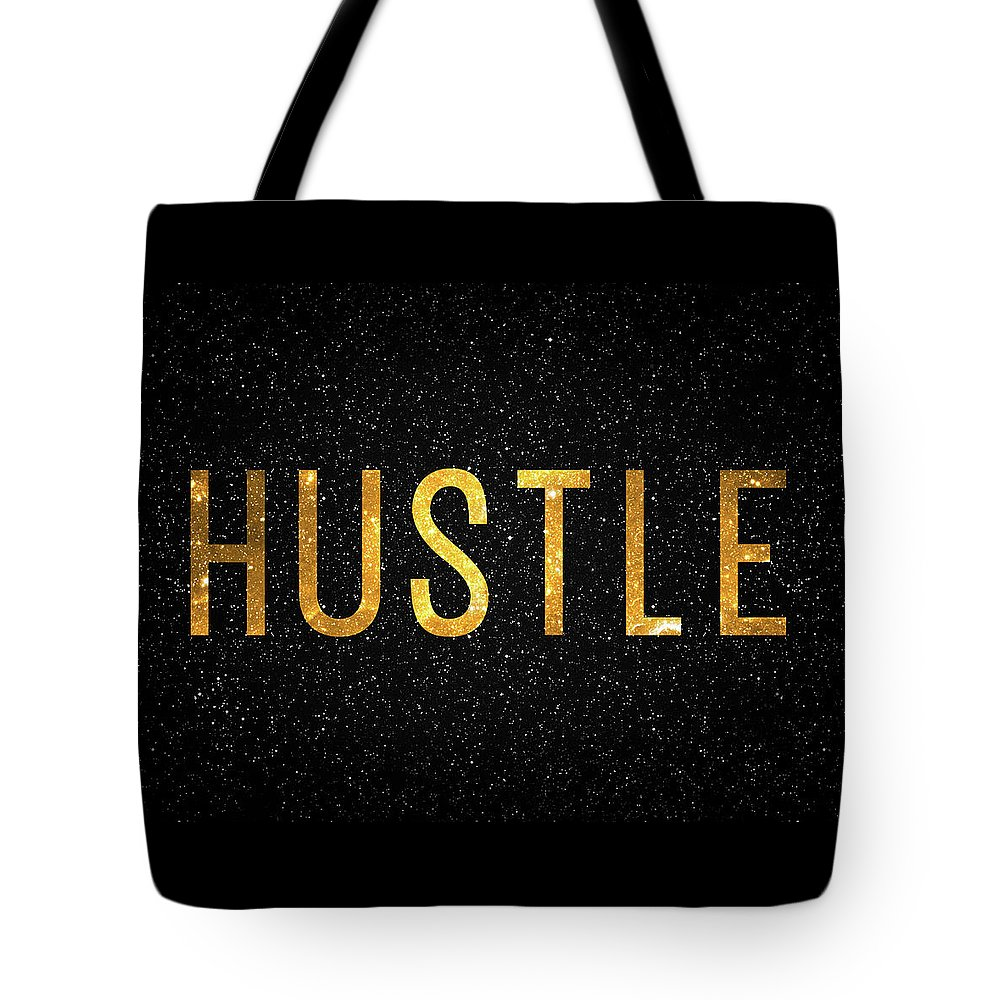 Hustle Tote Bag featuring the digital art Hustle by Zapista Zapista