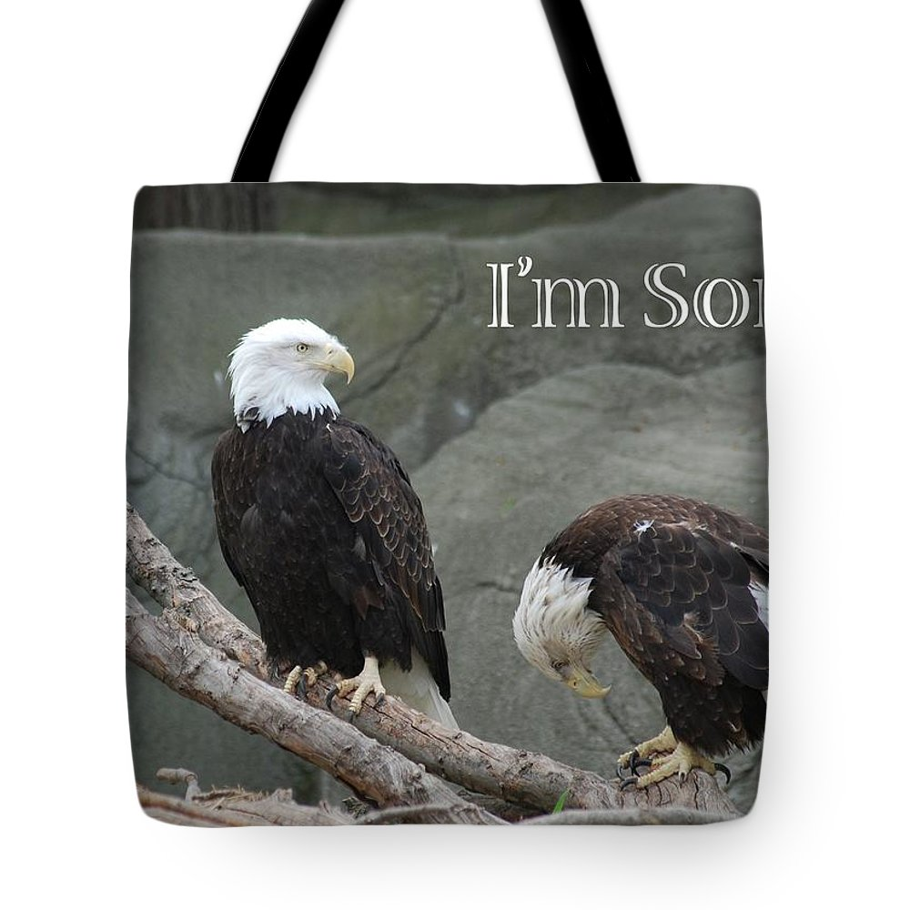 Greeting Tote Bag featuring the photograph I Am Sorry by Michael Peychich