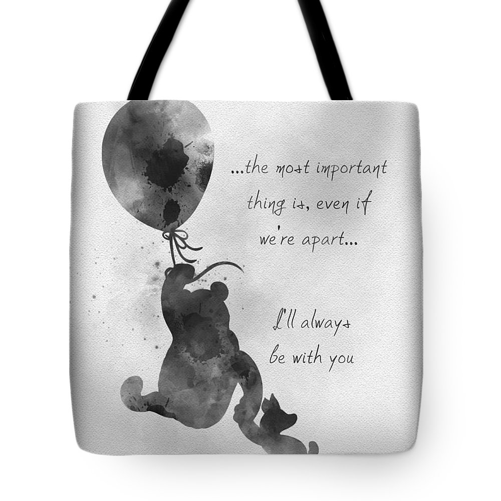 Winnie The Pooh Tote Bag featuring the mixed media I'll Always Be With You Black And White by My Inspiration