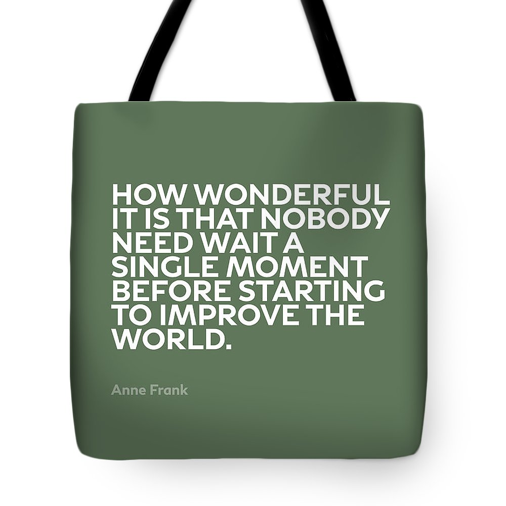Inspirational Tote Bag featuring the mixed media Inspirational Quotes Series 015 Anne Frank by Design Turnpike