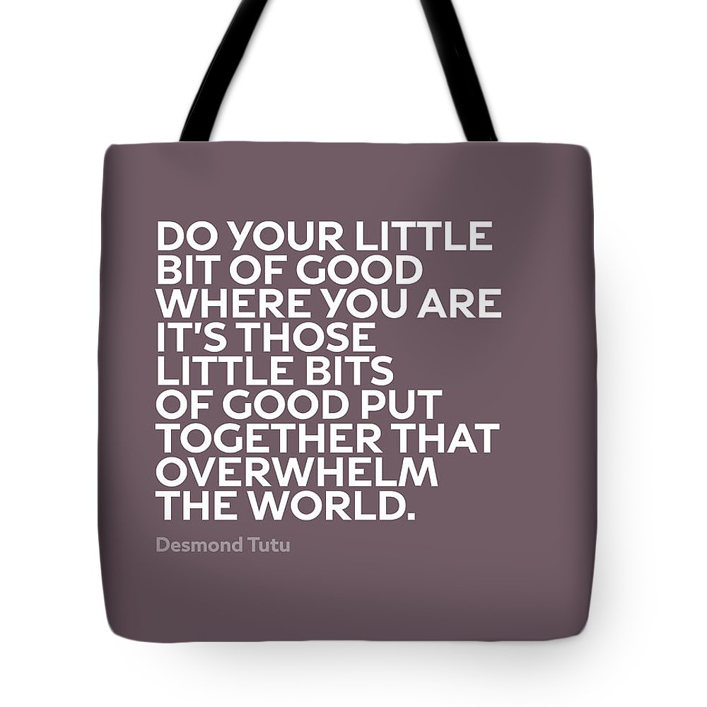 Inspirational Tote Bag featuring the mixed media Inspirational Quotes Series 019 Desmond Tutu by Design Turnpike