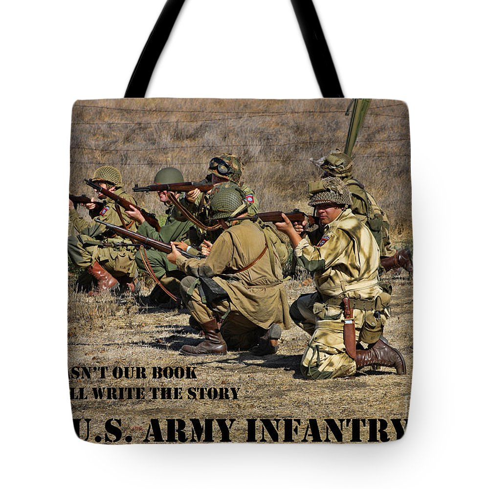 Motivational Tote Bag featuring the photograph It Wasn't Our Book - Us Army Infantry by Tommy Anderson