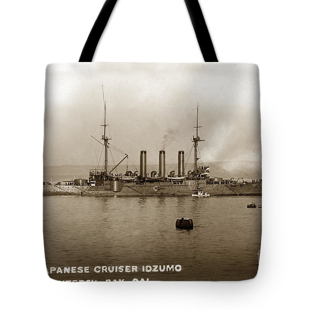 Japanese Cruiser Tote Bag featuring the photograph Japanese Cruiser Izumo In Monterey Bay December 1913 by California Views Archives Mr Pat Hathaway Archives