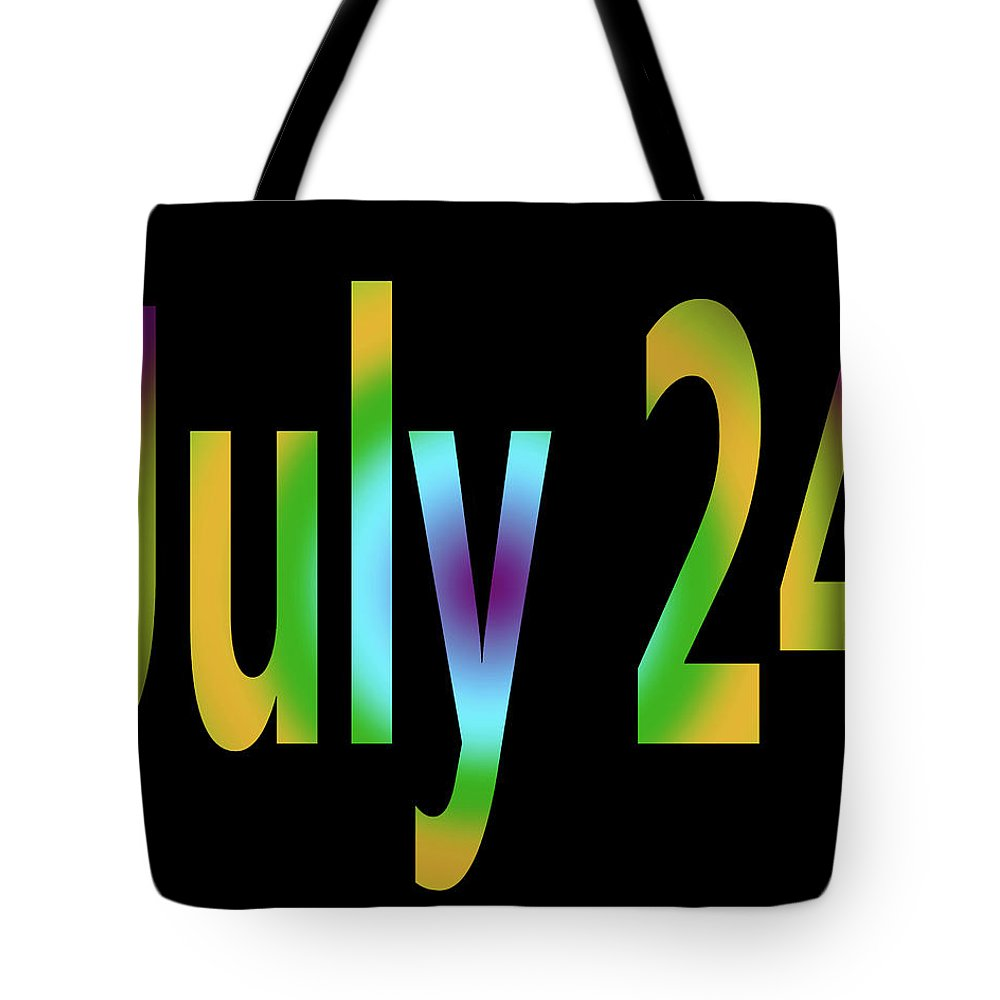 July Tote Bag featuring the digital art July 24 by Day Williams