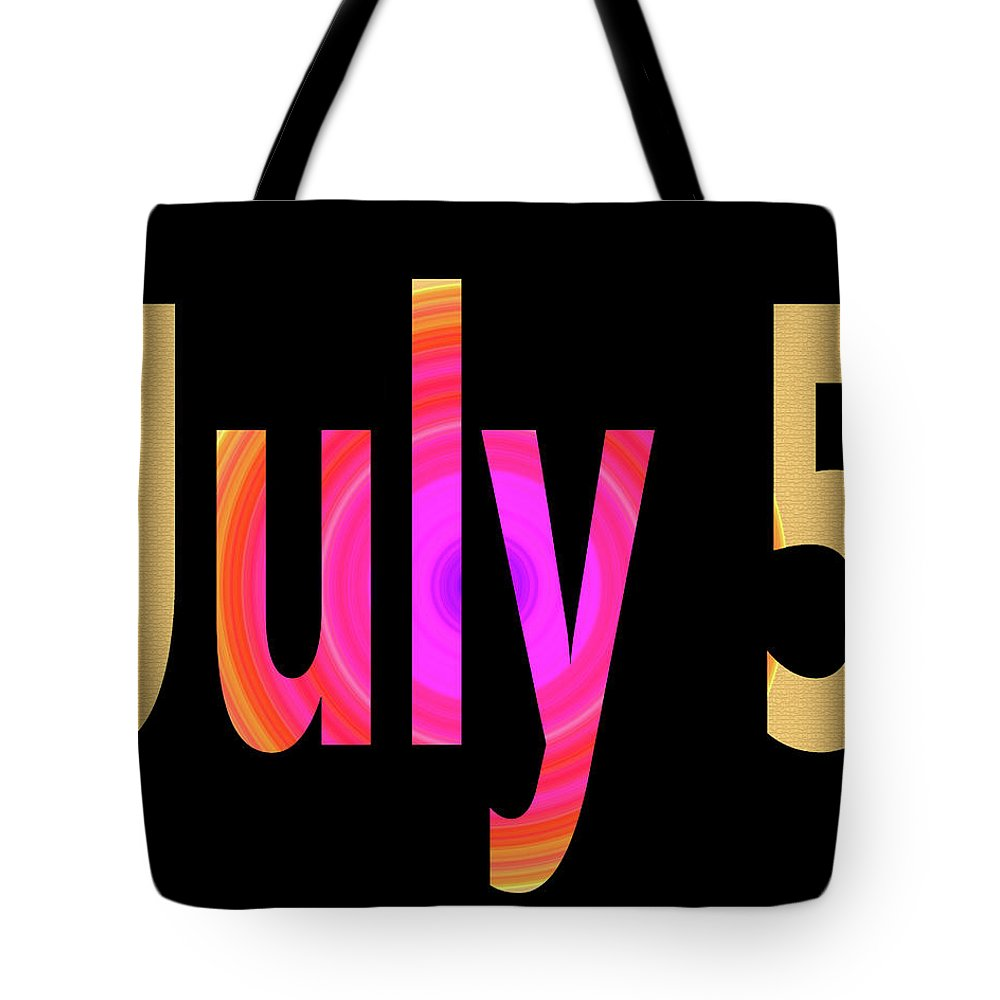 July Tote Bag featuring the digital art July 5 by Day Williams