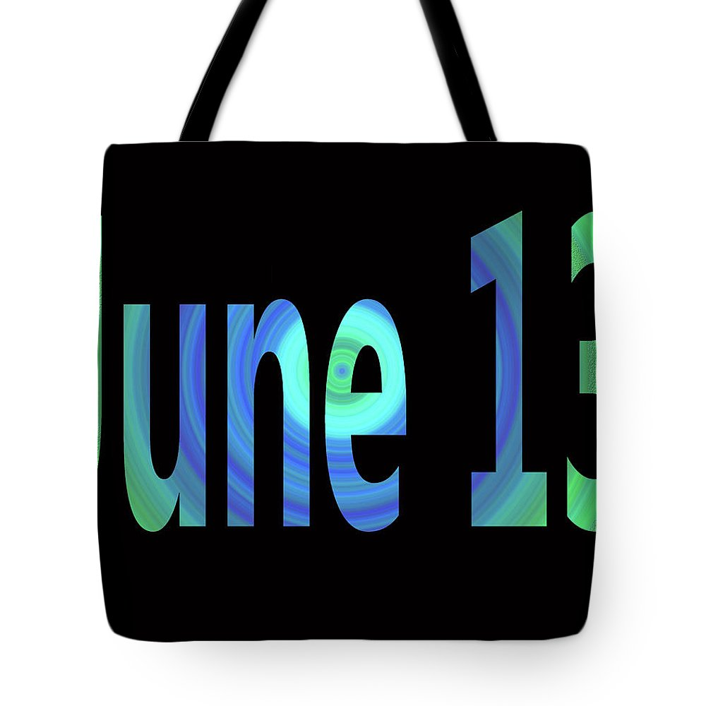 June Tote Bag featuring the digital art June 13 by Day Williams