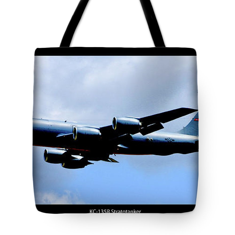 Kc-135r Tote Bag featuring the photograph Kc-135r Stratotanker Poster by Tommy Anderson