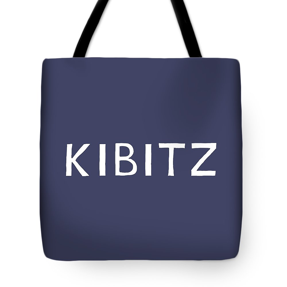 Yiddish Tote Bag featuring the digital art Kibitz In Navy And White- Art By Linda Woods by Linda Woods