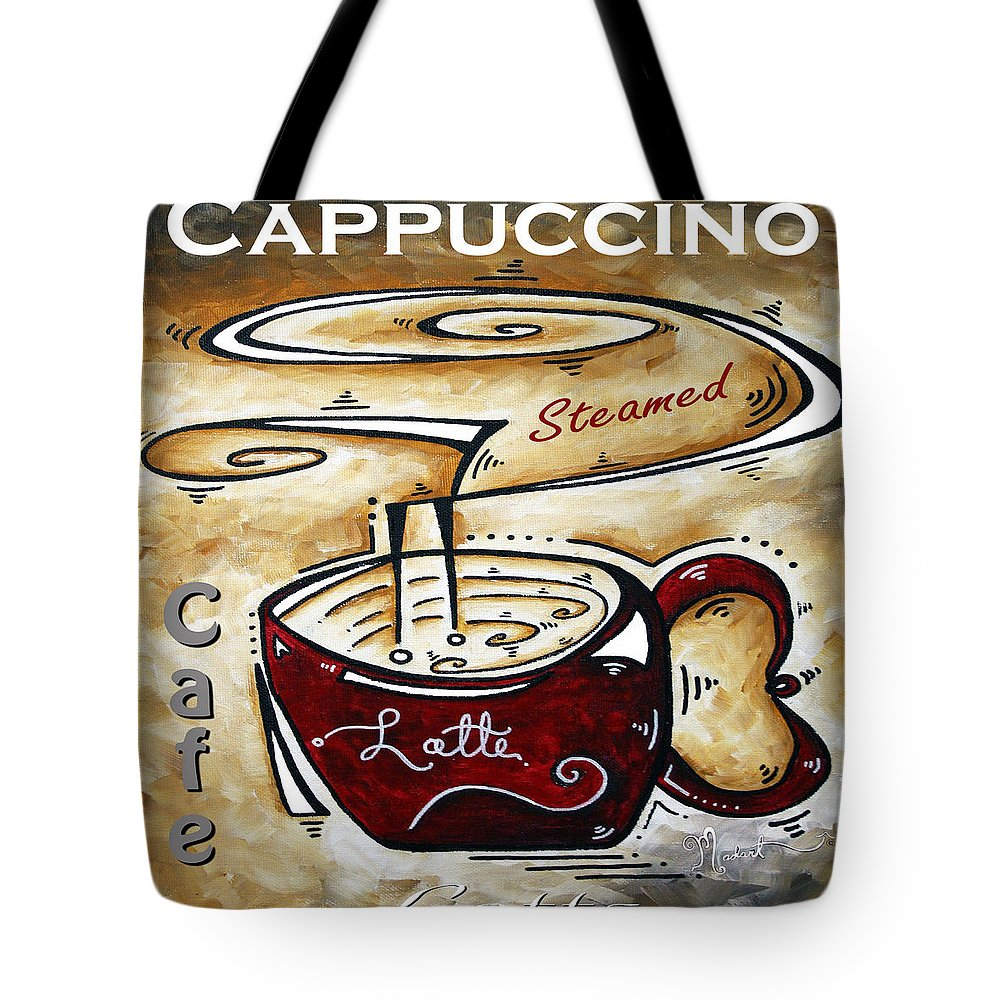 Original Tote Bag featuring the painting Latte Original Painting Madart by Megan Duncanson