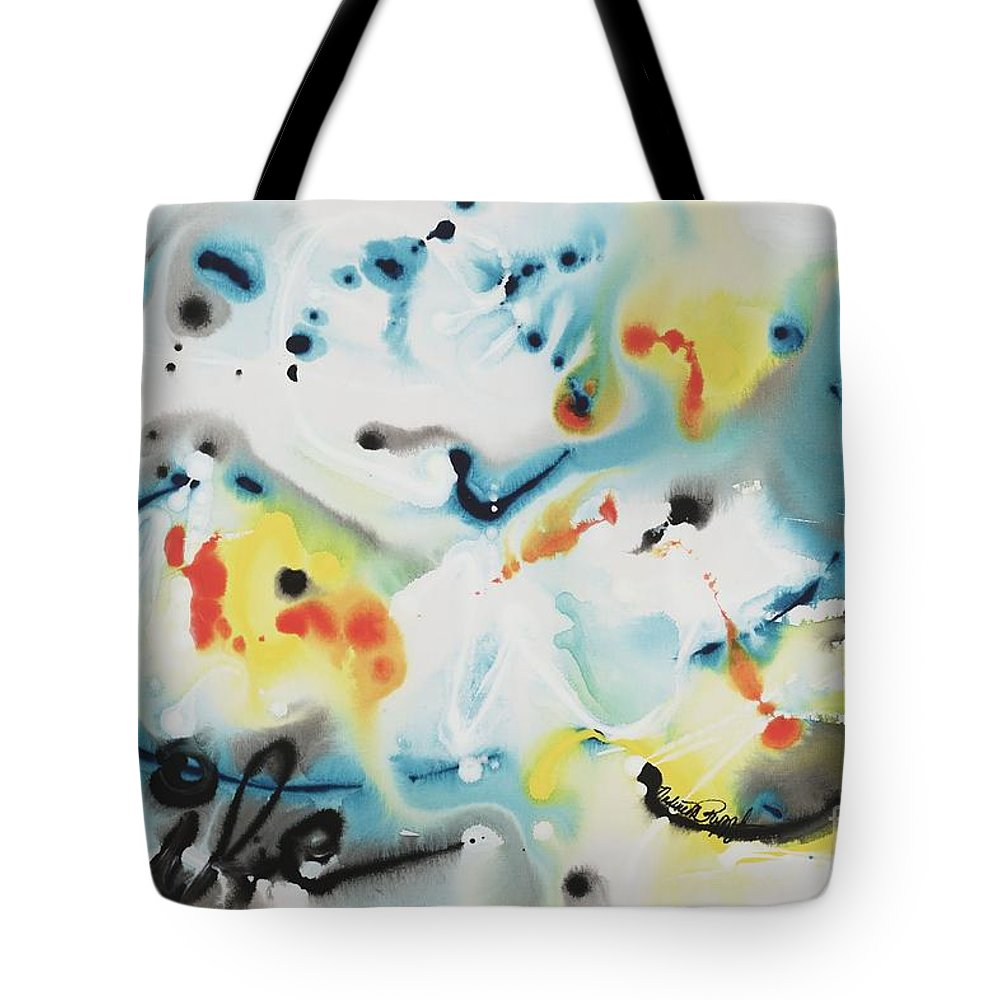 Life Tote Bag featuring the painting Life by Nadine Rippelmeyer