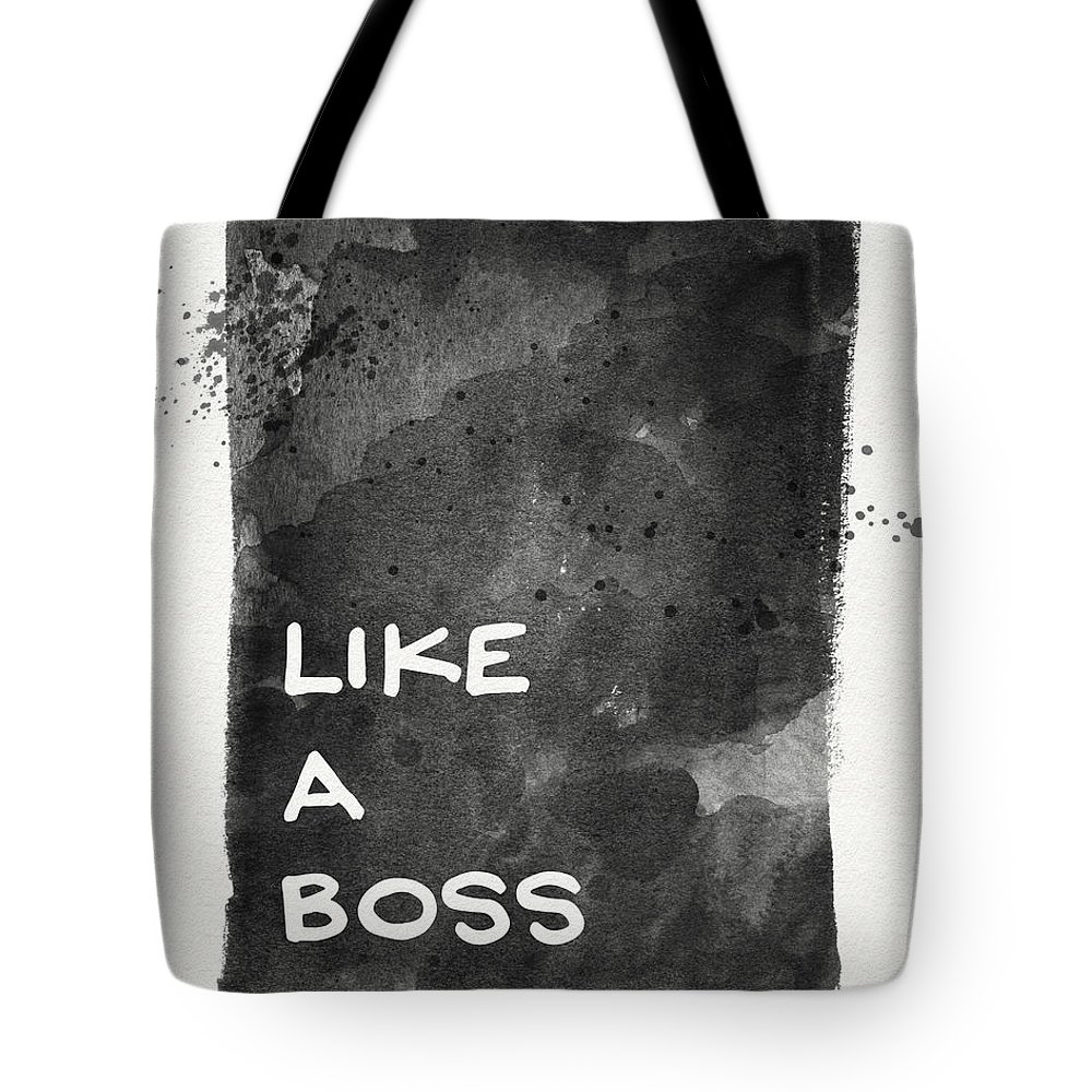 Like A Boss Tote Bag featuring the painting Like A Boss- Black and White Art by Linda Woods by Linda Woods