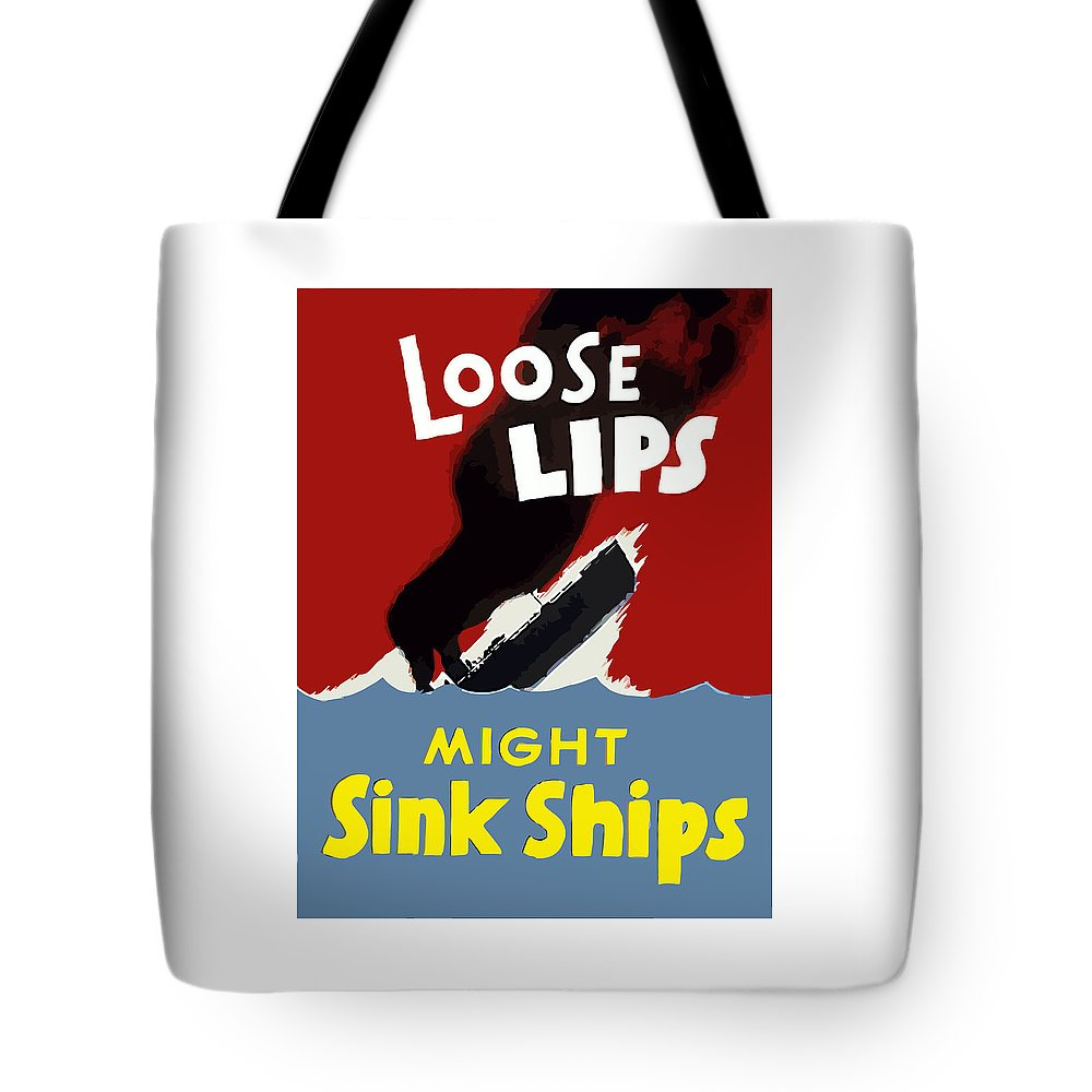 Loose Lips Tote Bag featuring the painting Loose Lips Might Sink Ships by War Is Hell Store