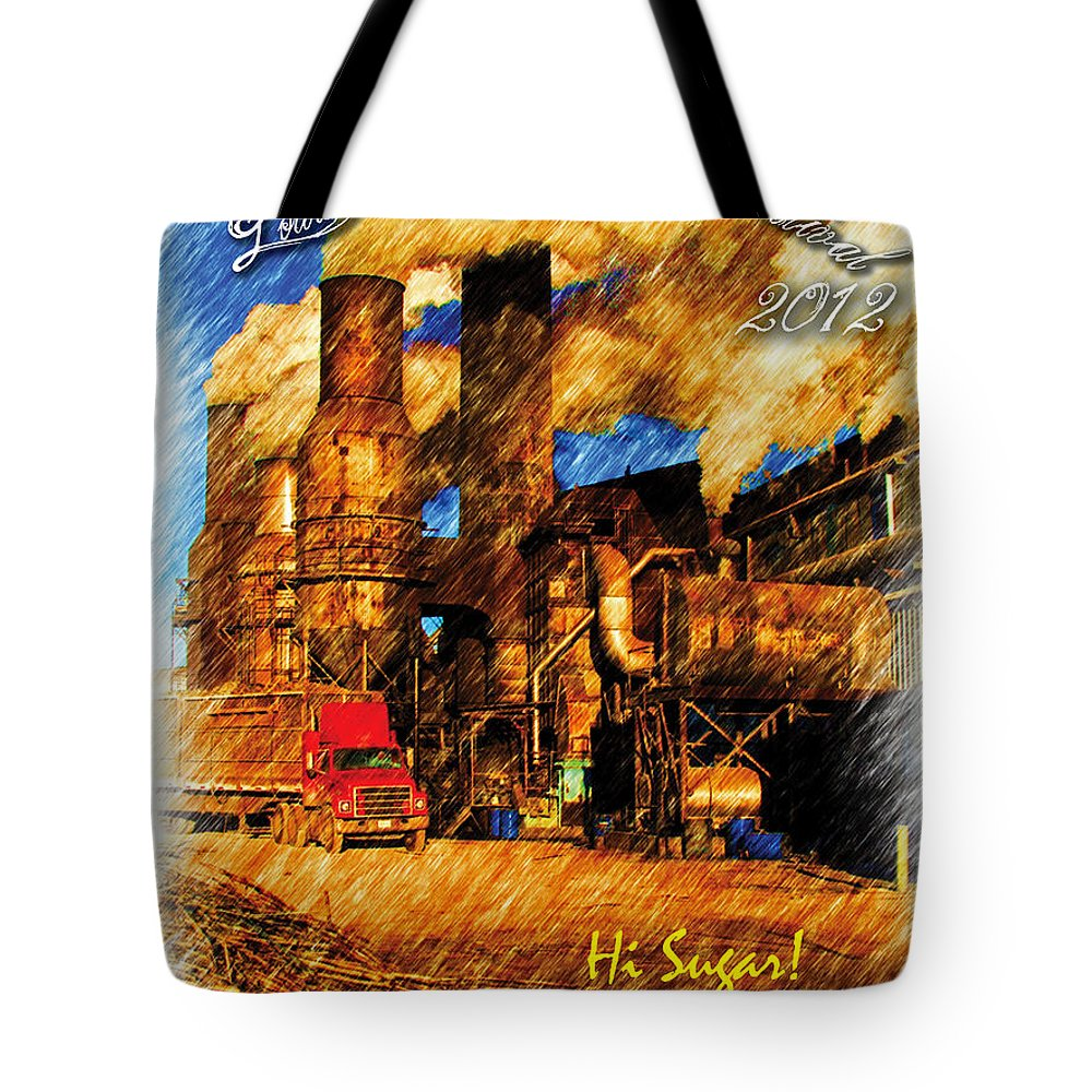 Louisiana Sugar Cane Poster 2012 Tote Bag featuring the photograph Louisiana Sugar Cane Poster 2012 by Ronald Olivier