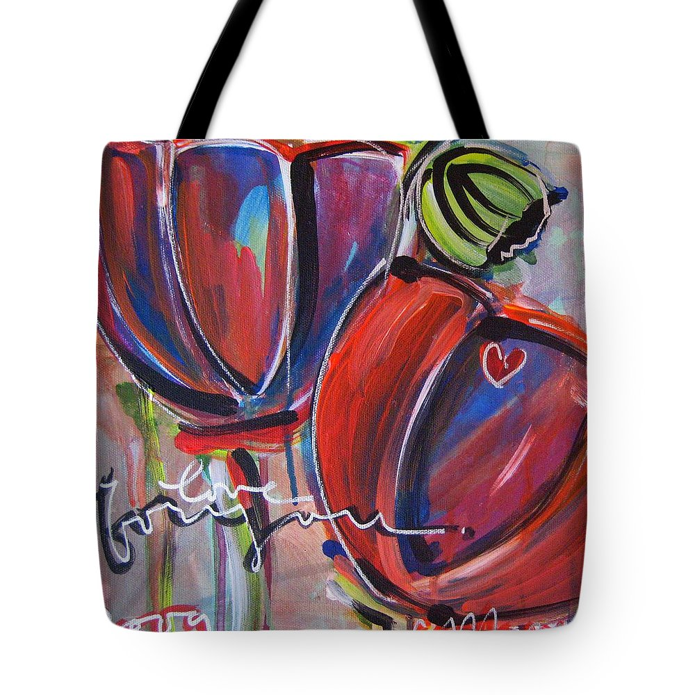 Poppies Tote Bag featuring the painting Love For You No.3 by Laurie Maves ART