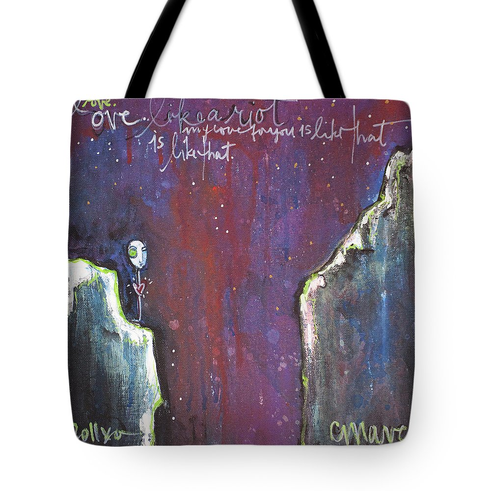 Love Tote Bag featuring the painting Love Like A Riot by Laurie Maves ART