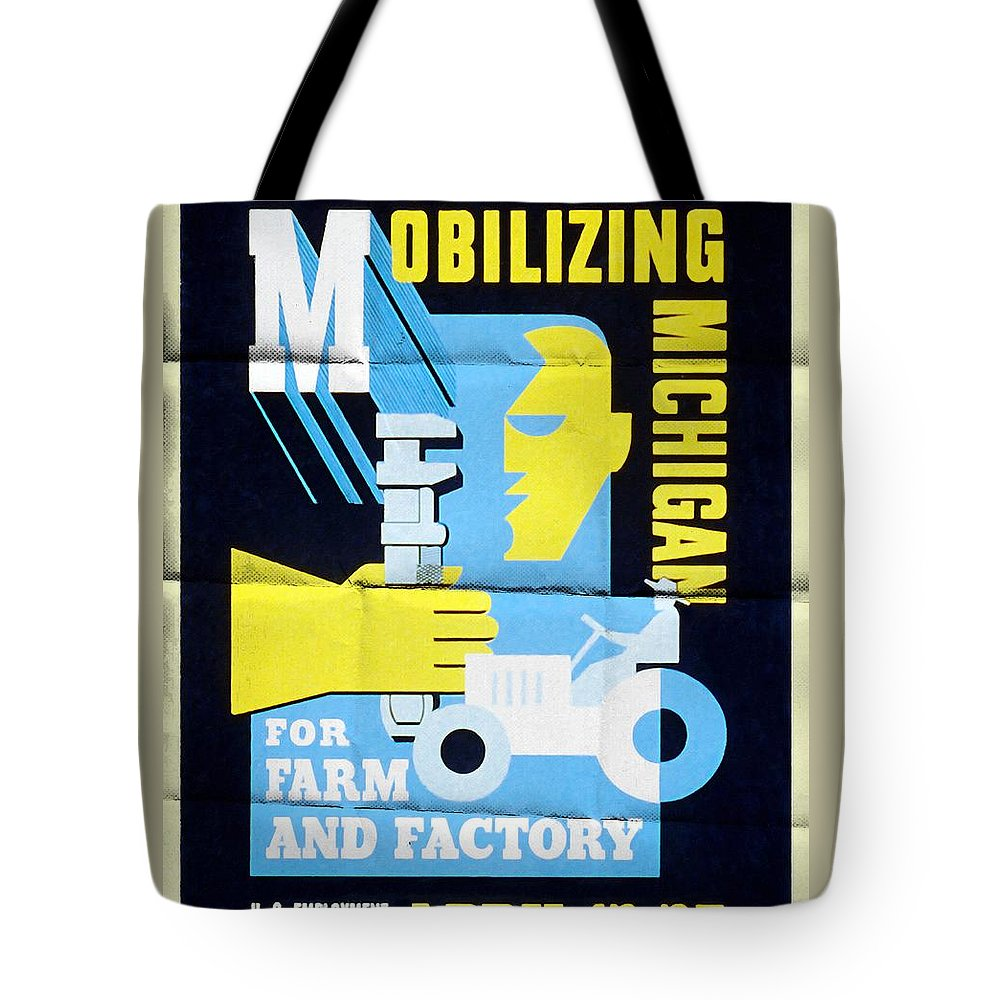 Vintage Poster Tote Bag featuring the mixed media Mobilizing Michigan For Farm And Factory - Vintage Poster Folded by Vintage Advertising Posters