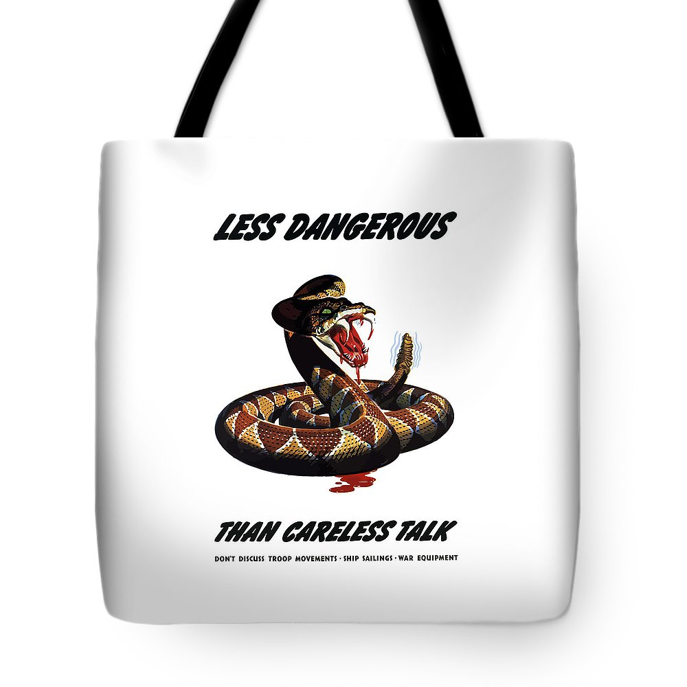 Rattlesnake Tote Bag featuring the painting More Dangerous Than A Rattlesnake - Ww2 by War Is Hell Store