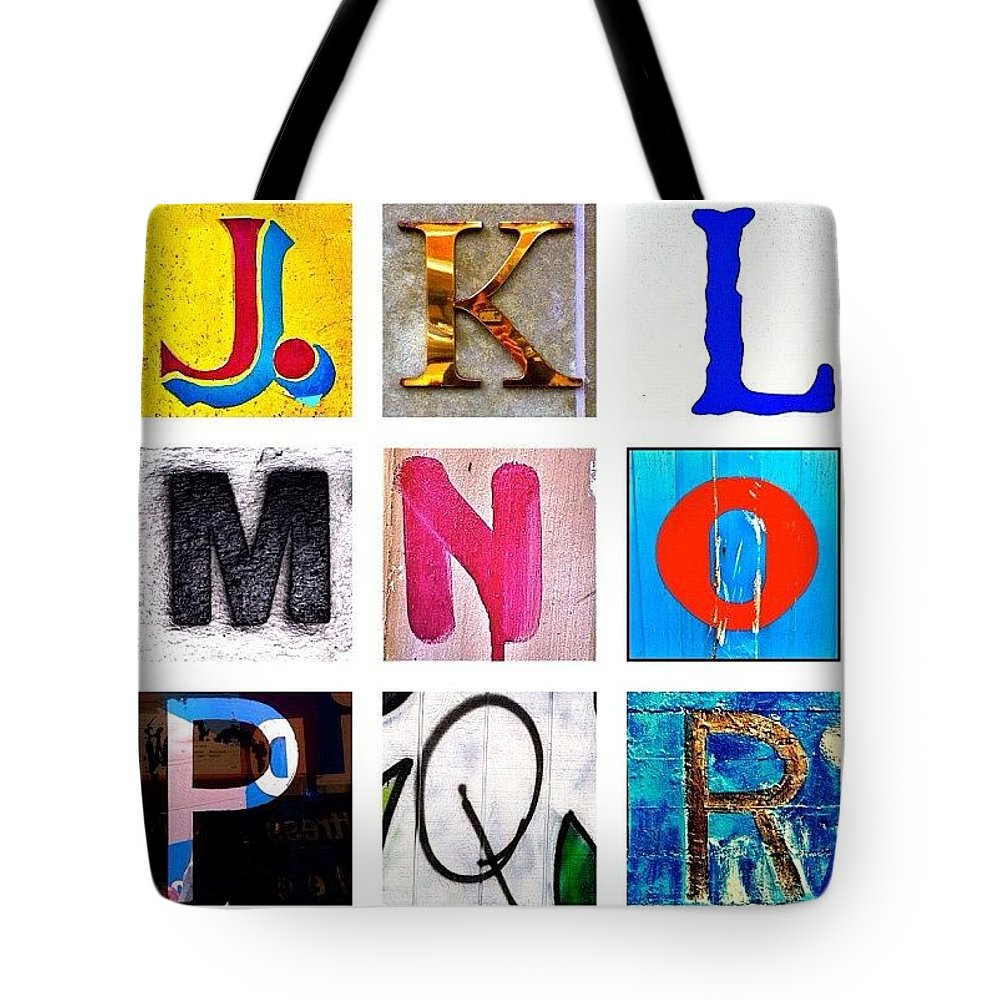 Alphabet Letters Tote Bag featuring the photograph my own alphabet J to R by Julie Gebhardt
