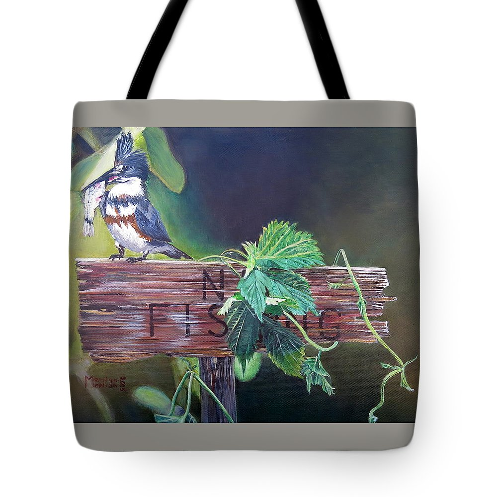 Belted Kingfisher Tote Bag featuring the painting No Fishing by Marilyn McNish
