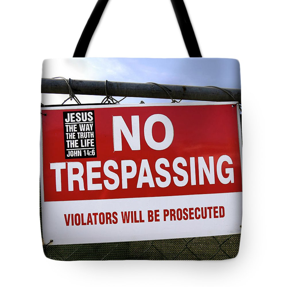 No Trespassing Tote Bag featuring the photograph No Trespassing And ... by Tianxin Zheng