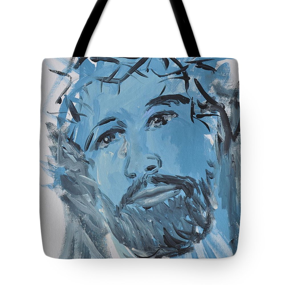 Jesus Tote Bag featuring the painting Our Lord Cries by Penny Neimiller