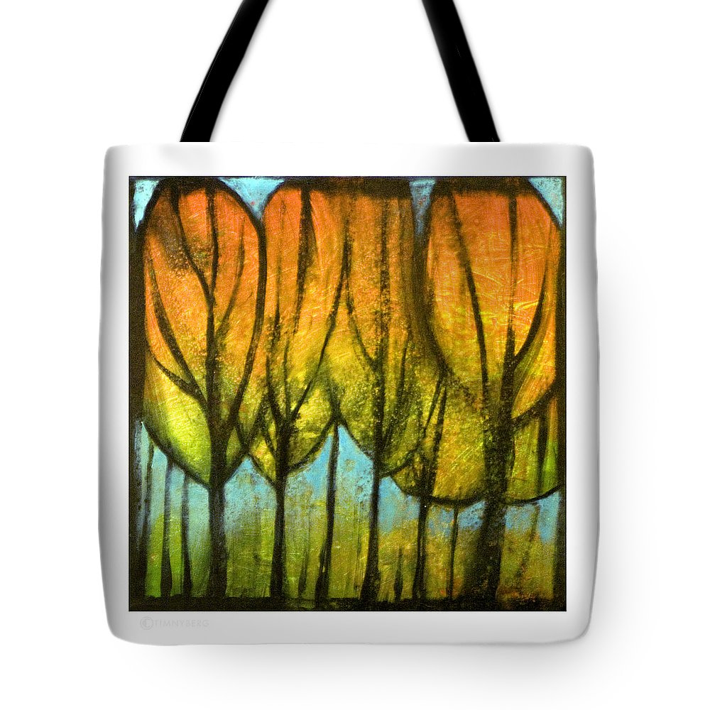 Trees Tote Bag featuring the painting Quiet Blaze by Tim Nyberg