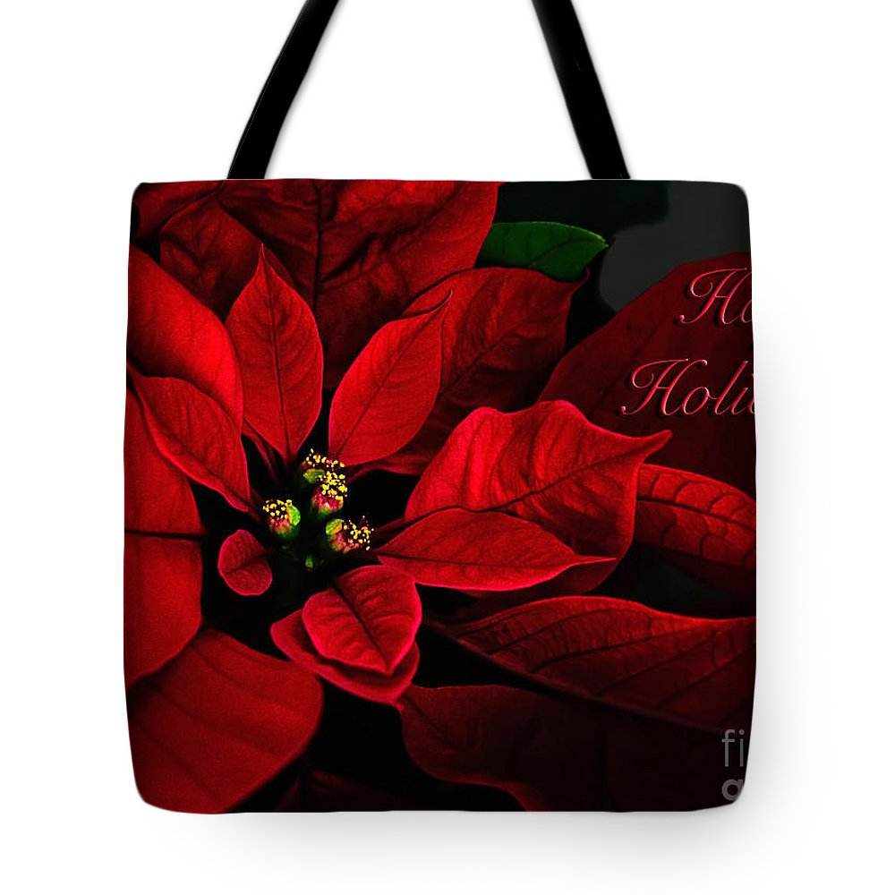 Red Poinsettia Happy Holidays Card Tote Bag featuring the photograph Red Poinsettia Happy Holidays Card by Lois Bryan
