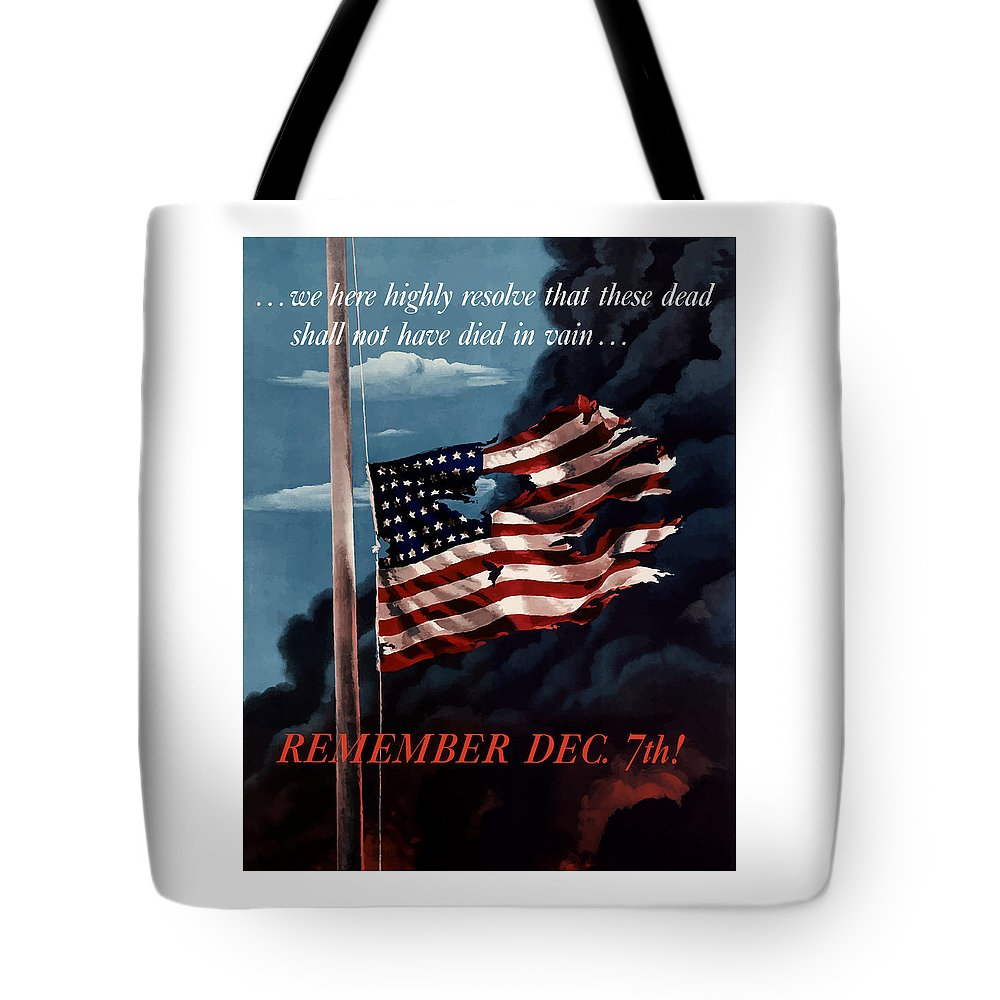 American Flag Tote Bag featuring the painting Remember December Seventh by War Is Hell Store